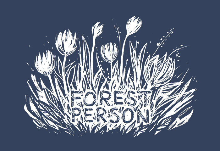 """Grass and flowers with the text """"Forest Person"""""""